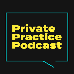 Private Practice Podcast