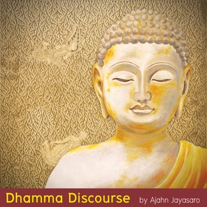 Dhamma Discourse by Ajahn Jayasaro