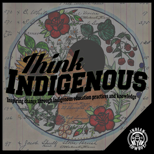 Think Indigenous by Ryan McMahon