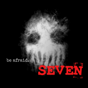 Seven: Disturbing Chronicle Stories of Scary, Paranormal & Horror Tales by Seven: A Disturbing Stories Chronicle of Scary, Paranormal & Horror Tales