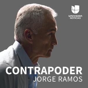 Contrapoder, con Jorge Ramos by Univision Noticias