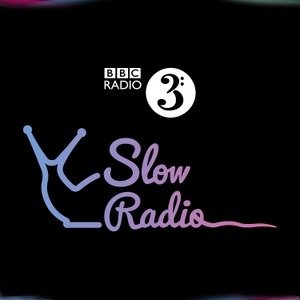 Slow Radio by BBC Radio 3