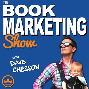 Book Marketing Show Podcast with Dave Chesson by Dave Chesson, Founder of Kindlepreneur and KDP Rocket