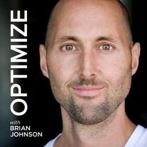 OPTIMIZE with Brian Johnson | More Wisdom in Less Time by Brian Johnson