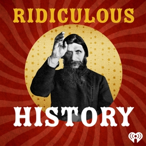 Ridiculous History by iHeartRadio