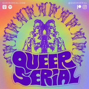Queer Serial: American LGBTQ+ History Before Stonewall by Devlyn Camp