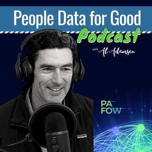 People Data for Good Podcast by Al Adamsen
