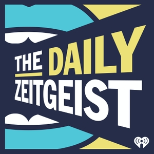 The Daily Zeitgeist by iHeartRadio