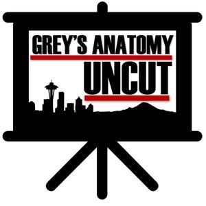 Grey's Anatomy Uncut by Grey's Anatomy Uncut