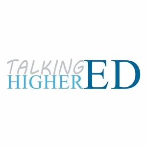 Talking Higher Ed by Talking Higher Ed