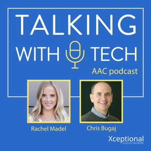 Talking With Tech AAC Podcast by Rachel Madel, Lucas Steuber, and Chris Bugaj