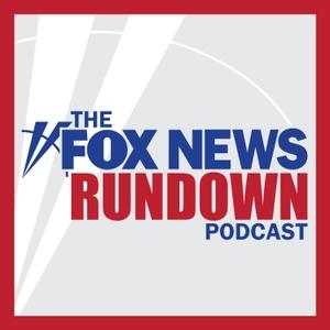 The Fox News Rundown by FOX News Radio