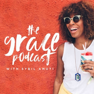 The Grace Podcast by Sybil Amuti