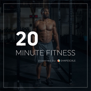 20 Minute Fitness by 20 Minute Fitness