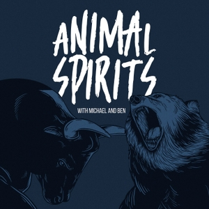 Animal Spirits Podcast by Michael Batnick and Ben Carlson