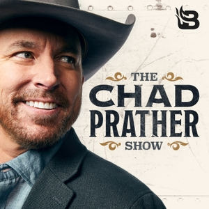 The Chad Prather Show by Blaze Podcast Network
