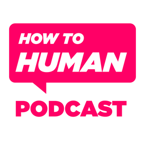 How To Human with Sam Lamott by Hello Humans