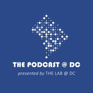 The Podcast @ DC by The Lab @ DC