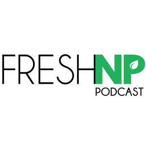 FreshNP's podcast by Sean Dent, MSN, ACNP-BC, CCRN & Kati Kleber, BSN RN CCRN