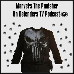 Punisher on Defenders TV Podcast by Chris Jones, Derek O'Neill and John Harrison. TV Podcast Industries