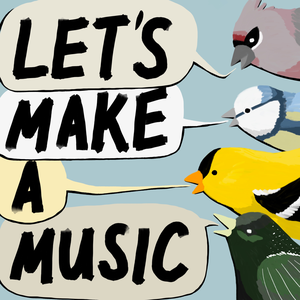Let's Make a Music! by Let's Make a Music!
