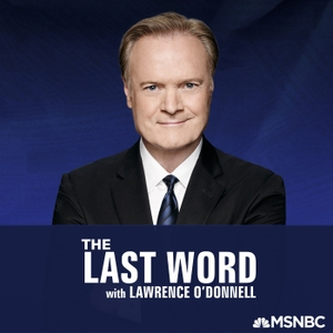 The Last Word with Lawrence O'Donnell by MSNBC