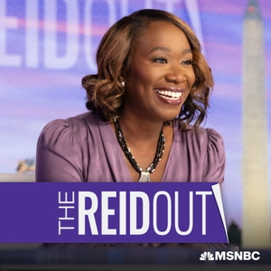 The ReidOut with Joy Reid by Joy Reid,  MSNBC