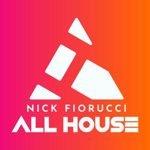 Nick Fiorucci :: ALL HOUSE by Nick Fiorucci