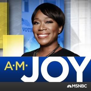 AM Joy on MSNBC by Joy Reid, MSNBC