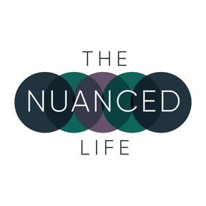 The Nuanced Life by Sarah & Beth