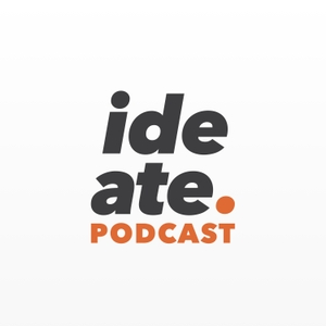 Ideate. A User Experience UX Design Podcast - product design