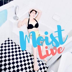 MOIST: Live with Abby Feldman by Abby Feldman