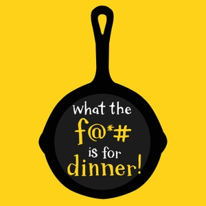 What the F is for Dinner? Podcast by 9Podcasts
