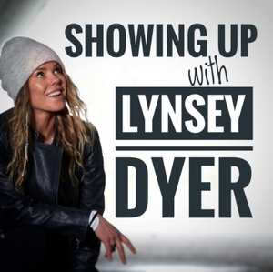 Showing UP with Lynsey Dyer by Lynsey Dyer