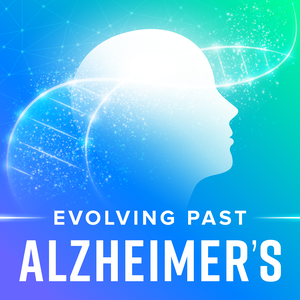 Evolving Past Alzheimer's by Evolving Past Alzheimer's