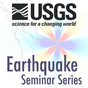 USGS Earthquake Science Center Seminars by USGS