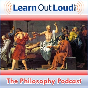 The Philosophy Podcast by LearnOutLoud.com