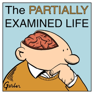 The Partially Examined Life by Mark Linsenmayer