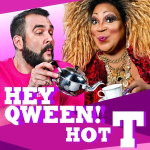 Hot T with Jonny McGovern & Lady Red by Hey Qween!