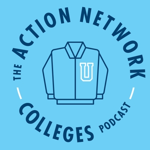 The Action Network Colleges Podcast by The Action Network