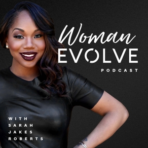 Woman Evolve with Sarah Jakes Roberts by Evolve