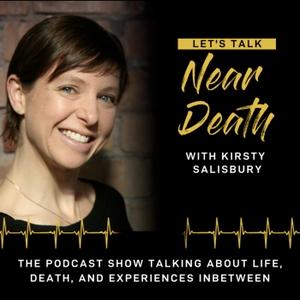 Let's Talk Near Death by Kirsty Salisbury