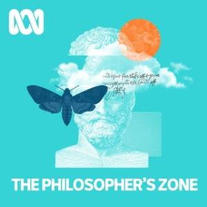 The Philosopher's Zone - ABC RN by ABC Radio National