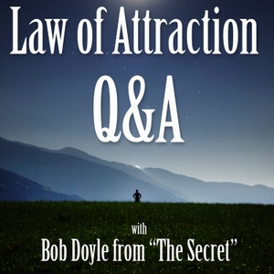 Bob Doyle's Boundless Living: Live Law of Attraction Q&A by Bob Doyle