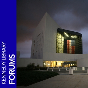 JFK Library Forums by Kennedy Library Forums