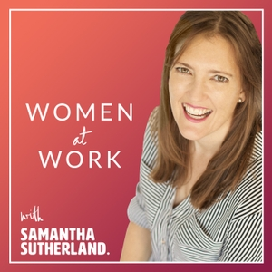 Women At Work by Samantha Sutherland