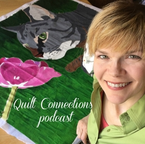 Quilt Connections with Karen Ponischil by Karen Ponischil