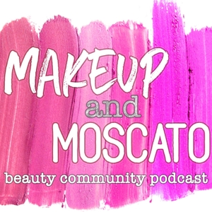 Makeup and Moscato by Makeup and Moscato