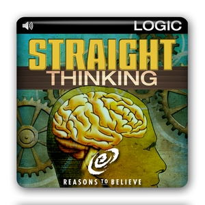 Straight Thinking by Reasons To Believe