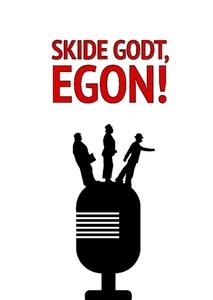 Skide Godt Egon by Pelle Lundberg